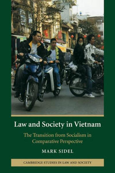 Law and Society in Vietnam - Mark Sidel