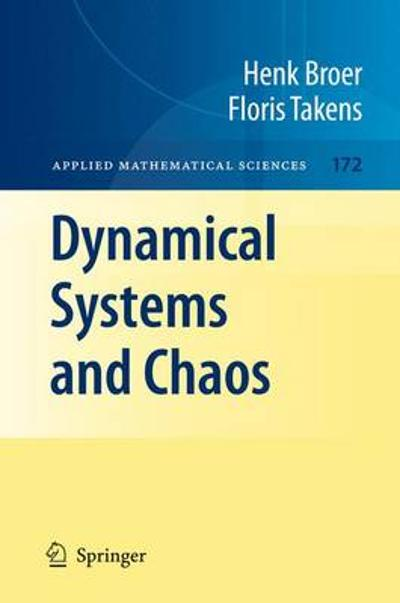 Dynamical Systems and Chaos - Henk Broer