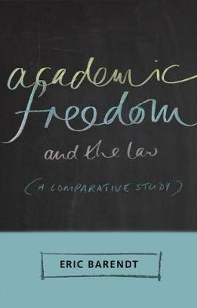 Academic Freedom and the Law - Professor Eric Barendt