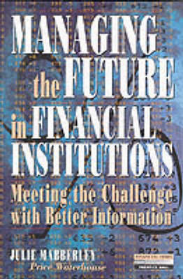 Managing the Future in Financial Institutions - Julie Mabberley