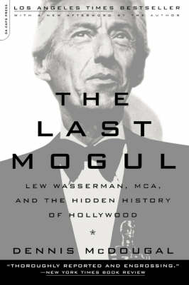The Last Mogul - Dennis McDougal