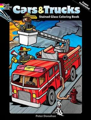 Cars and Trucks Stained Glass Coloring Book - Peter Donahue