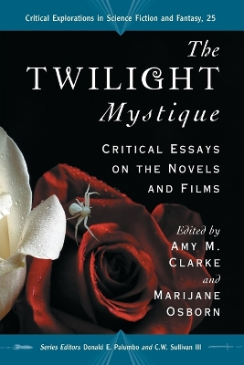 The 'Twilight' Mystique - Amy M. Clarke