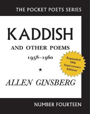 Kaddish and Other Poems 1958 - 1960 - Allen Ginsberg