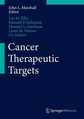 Cancer Therapeutic Targets - John L. Marshall