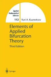 Elements of Applied Bifurcation Theory - Yuri Kuznetsov