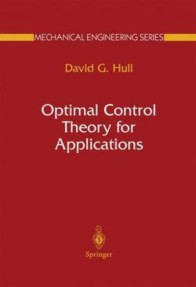 Optimal Control Theory for Applications - David G. Hull