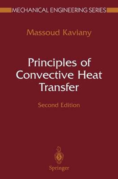 Principles of Convective Heat Transfer - Massoud Kaviany
