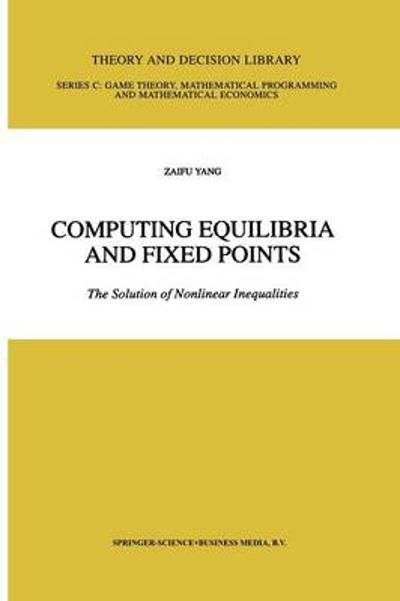 Computing Equilibria and Fixed Points - Zaifu Yang