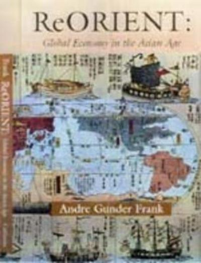 ReORIENT - Andre Gunder Frank