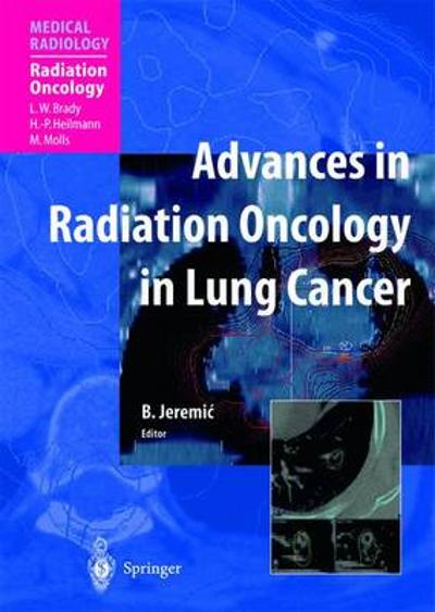 Advances in Radiation Oncology in Lung Cancer - Branislav Jeremic