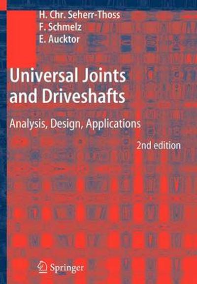 Universal Joints and Driveshafts - Hans-Christoph Graf von Seherr-Thoss
