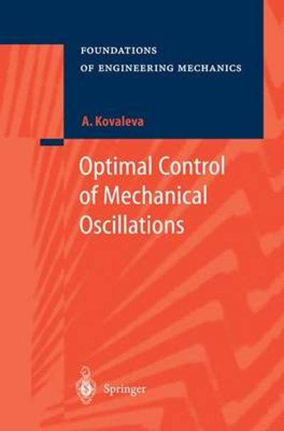 Optimal Control of Mechanical Oscillations - Agnesa Kovaleva