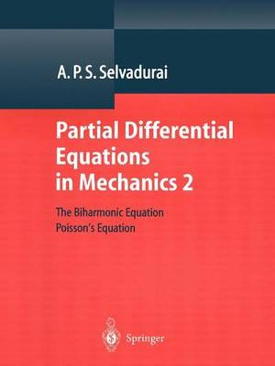 Partial Differential Equations in Mechanics 2 - A. P. S. Selvadurai