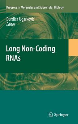Long Non-Coding RNAs - Durdica Ugarkovic