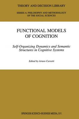 Functional Models of Cognition - Arturo Carsetti