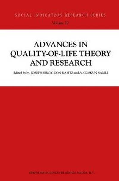 Advances in Quality-of-Life Theory and Research - M. Joseph Sirgy