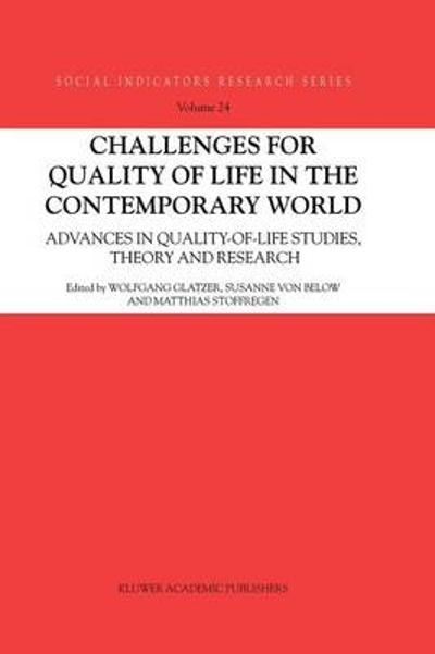 Challenges for Quality of Life in the Contemporary World - Wolfgang Glatzer