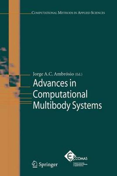 Advances in Computational Multibody Systems - Jorge A. C. Ambrosio