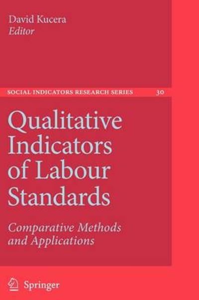 Qualitative Indicators of Labour Standards - David Kucera