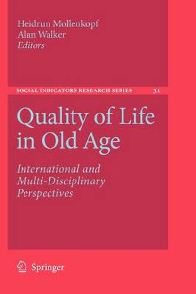 Quality of Life in Old Age - Heidrun Mollenkopf