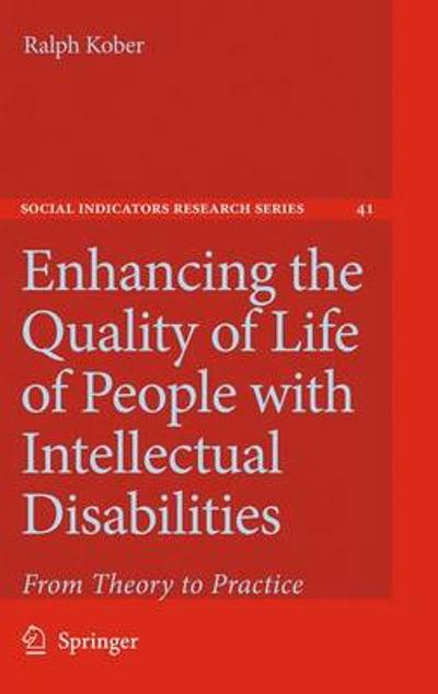 Enhancing the Quality of Life of People with Intellectual Disabilities - Ralph Kober