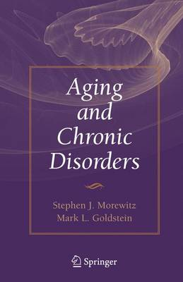 Aging and Chronic Disorders - Stephen Morewitz