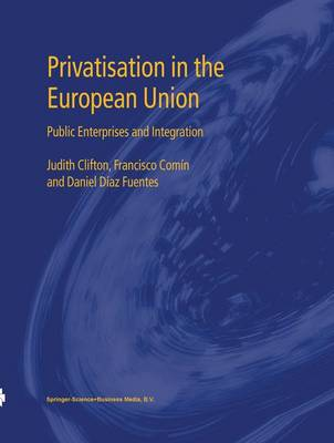 Privatisation in the European Union - Judith Clifton