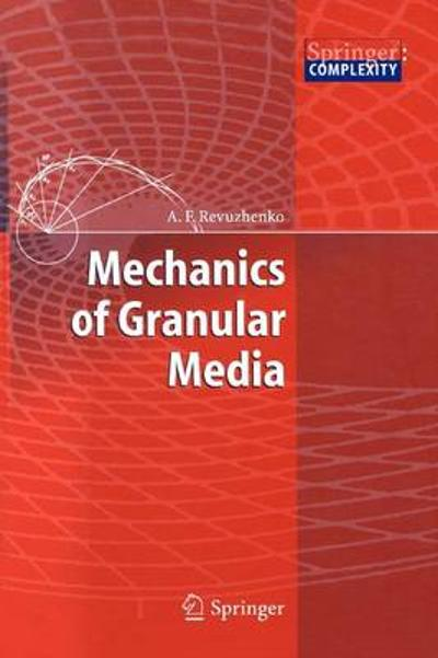 Mechanics of Granular Media - Aleksandr F. Revuzhenko