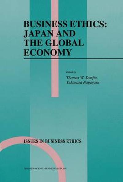 Business Ethics: Japan and the Global Economy - T.W. Dunfee