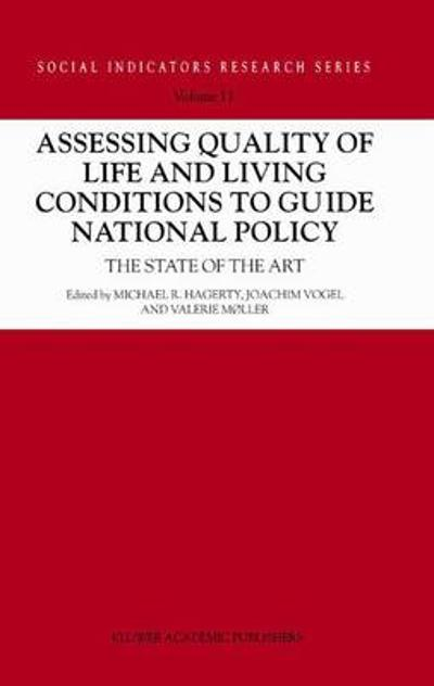 Assessing Quality of Life and Living Conditions to Guide National Policy - Michael R. Hagerty