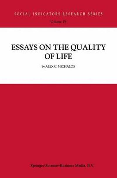 Essays on the Quality of Life - A.C. Michalos