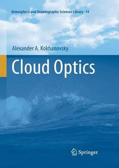 Cloud Optics - Alexander A. Kokhanovsky