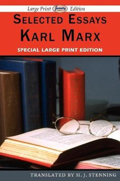Selected Essays - Karl Marx
