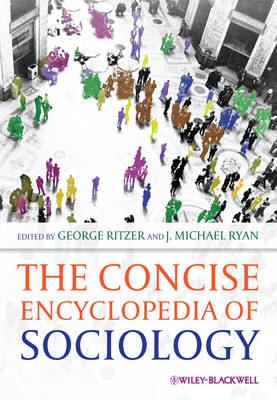 The Concise Encyclopedia of Sociology - George Ritzer