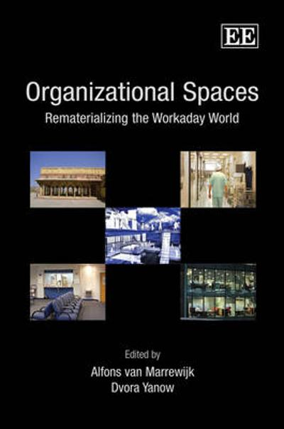 Organizational Spaces - Alfons van Marrewijk