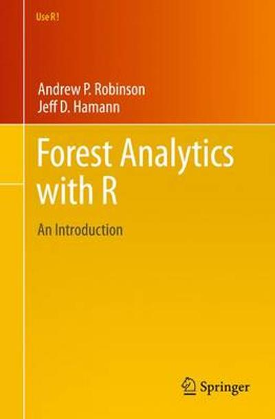 Forest Analytics with R - Andrew P. Robinson