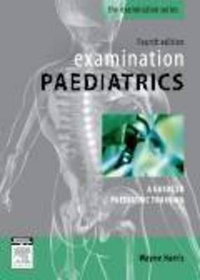 Examination Paediatrics - Wayne Harris