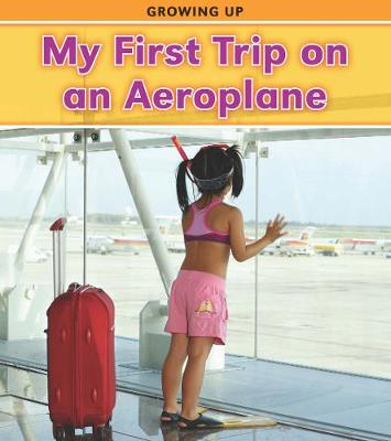 My First Trip on an Aeroplane - Vic Parker