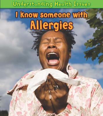 I Know Someone with Allergies - Vic Parker