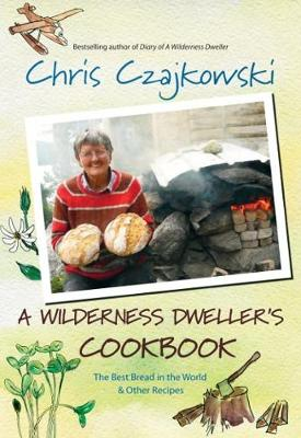 Wilderness Dweller's Cookbook - Chris Czajkowski
