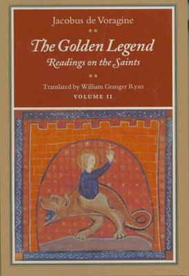 The Golden Legend, Volume II - Jacobus De Voragine