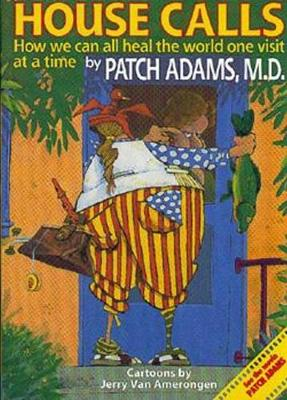 House Calls - Patch Adams