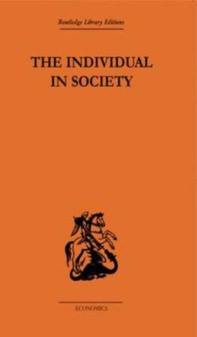 The Individual in Society: Papers on Adam Smith - A. L. Macfie