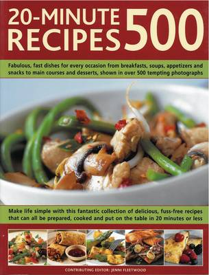 500 20-minute Recipes - Jenni Fleetwood