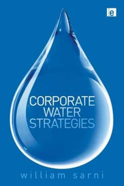 Corporate Water Strategies - William Sarni