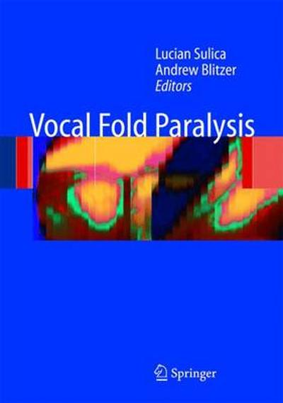 Vocal Fold Paralysis - Lucian Sulica