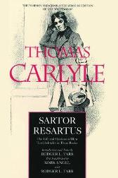 Sartor Resartus - Thomas Carlyle Mark Engel Mark Engel Rodger L. Tarr Mark Engel Rodger L. Tarr Rodger L. Tarr