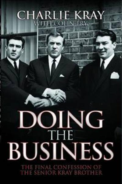 Doing the Business - Charlie Kray