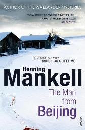 The Man From Beijing - Henning Mankell Laurie Thompson